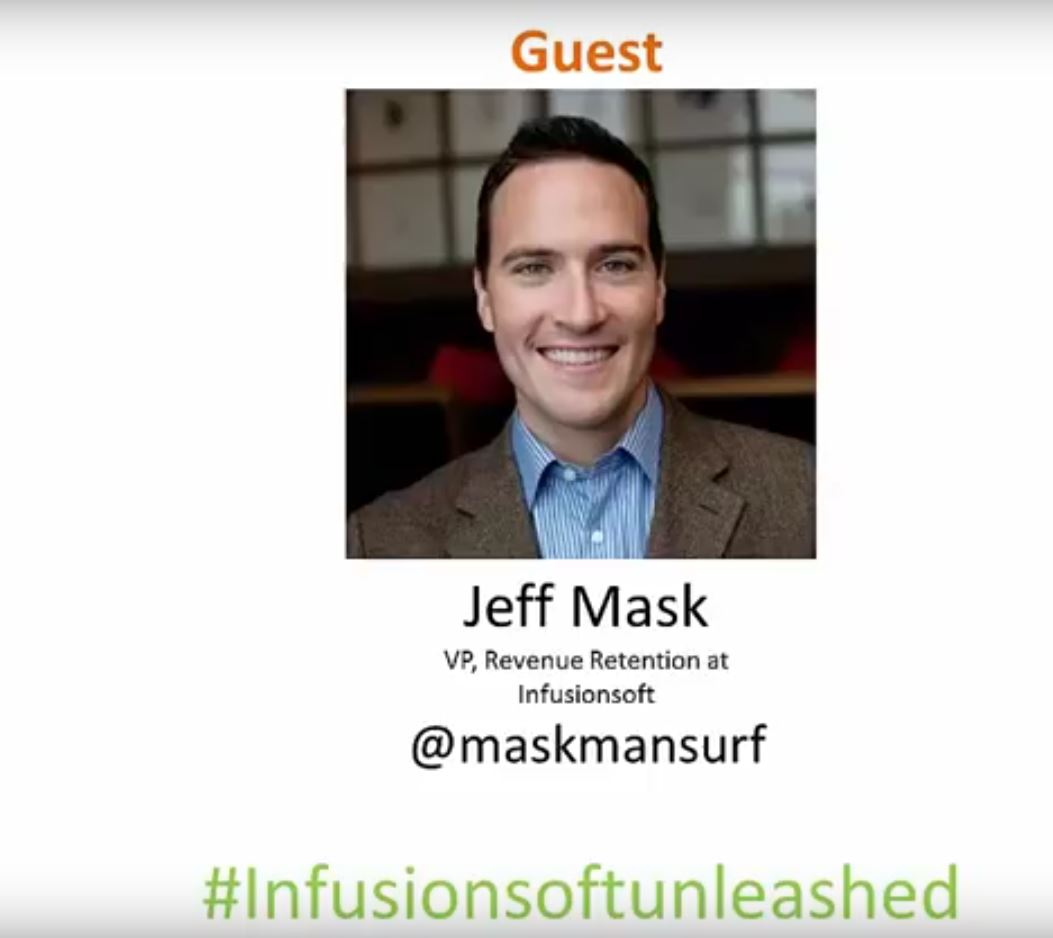 Infusionsoft Unleashed Radio Show – Interview With Jeff Mask